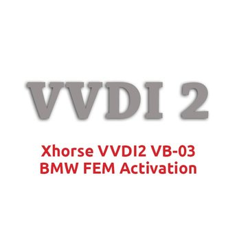 Xhorse VVDI2 VB-03 BMW FEM Activation with VV-03 OBD ID48 and...